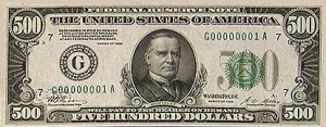 $500 bill.  The man who shot William McKinley was executed in Auburn, not far from here.